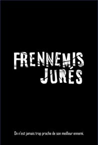 Primary photo for Frennemis Jurés