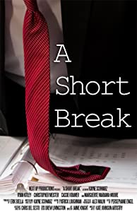 Top 10 free movie downloads A Short Break [DVDRip]