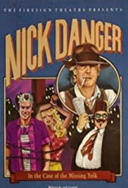 Nick Danger in The Case of the Missing Yolk Poster