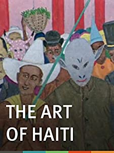 MP4 movies sites free download The Art of Haiti [Mpeg]
