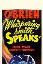 Whispering Smith Speaks