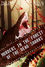 Murders in the forest of the dead sharks Poster