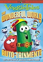 VeggieTales: The Wonderful World of Autotainment