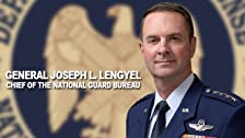 General Joseph L. Lengyel, Chief of National Guard Bureau
