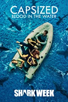 Capsized: Blood in the Water (2019 TV Movie)