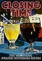 Closing Time: The Vanishing Prairie Beverage Room Documentary