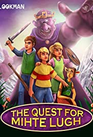Quest for Mihte Lugh Poster