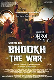 Mudda Hai Bhook: The war