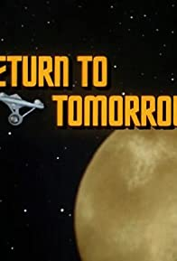 Primary photo for Return to Tomorrow