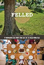 Felled: A Documentary Film About Giving New Life to Fallen Urban Trees.