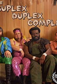Primary photo for The Suplex Duplex Complex
