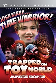 Primary photo for Josh Kirby... Time Warrior: Chapter 3, Trapped on Toyworld