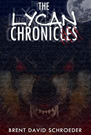 The Lycan Chronicles: Hunter's Arrive Poster