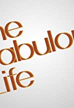The Fabulous Life of