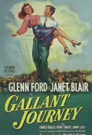 Gallant Journey (1946) Poster - Movie Forum, Cast, Reviews