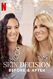 Skin Decision: Before and After - Season 1