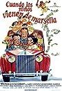 Cuando los niños vienen de Marsella