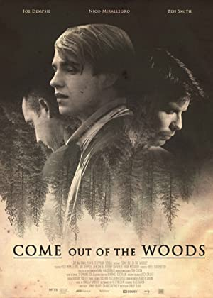 Come Out of the Woods (2017)