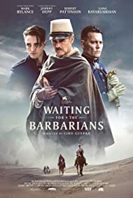 Johnny Depp, Mark Rylance, and Robert Pattinson in Waiting for the Barbarians (2019)