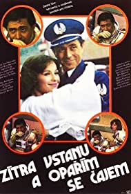 Zítra vstanu a oparím se cajem (1977) Poster - Movie Forum, Cast, Reviews