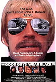 Good Guys Wear Black(1978) Poster - Movie Forum, Cast, Reviews