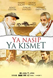 Ya Nasip Ya Kismet Poster