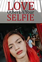 Love Others as Your Selfie