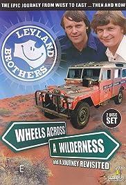 Wheels Across a Wilderness Poster