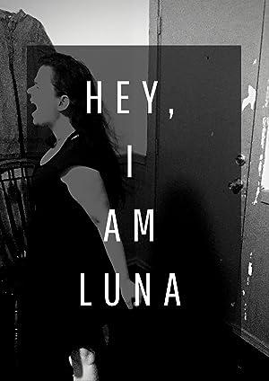 Where to stream Hey I am Luna