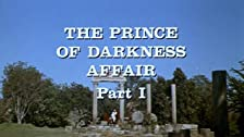 The Prince of Darkness Affair: Part I
