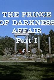 The Prince of Darkness Affair: Part I Poster