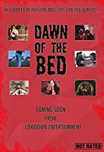 Dawn of the Bed