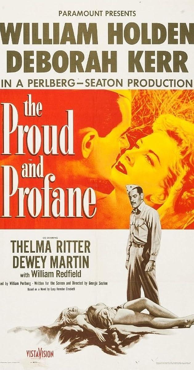 The Proud And Profane 1956 Imdb