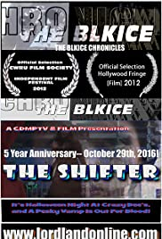 The BlkIce Chronicles: The Shifter Poster