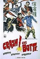 Crash! Che botte... strippo strappo stroppio