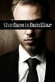 Starz Inside: The Face Is Familiar (2009)