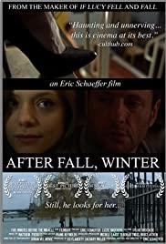 After Fall, Winter (2011) Poster - Movie Forum, Cast, Reviews