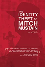 The Identity Theft of Mitch Mustain Poster