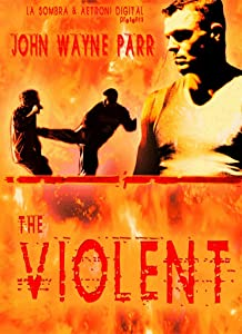 Latest downloaded movies The Violent [UltraHD]