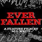 Shelby Hagerdon, Alexondrea Di, Leslie Werden, and Michael Gérard White in Ever Fallen (2019)