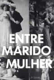 Entre Marido e Mulher... (1979)