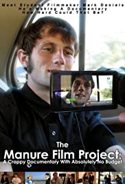 The Manure Film Project: A Crappy Documentary with Absolutely No Budget
