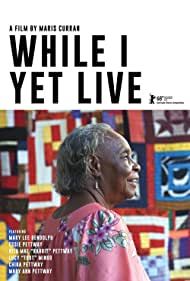 While I yet Live (2018)