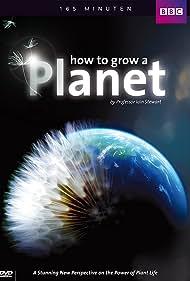 How to Grow a Planet (2012) Poster - TV Show Forum, Cast, Reviews