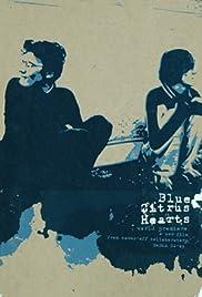 Blue Citrus Hearts(2003) Poster - Movie Forum, Cast, Reviews
