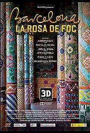 Barcelona, la rosa de foc Poster