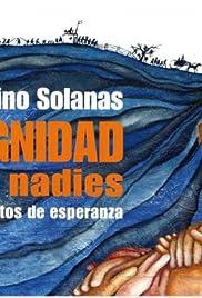 La dignidad de los nadies(2005) Poster - Movie Forum, Cast, Reviews