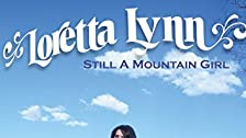 Loretta Lynn - Still a Mountain Girl