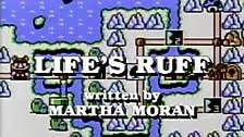 Life's Ruff