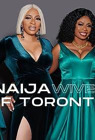 Naija Wives of Toronto (NWOT) (2020)